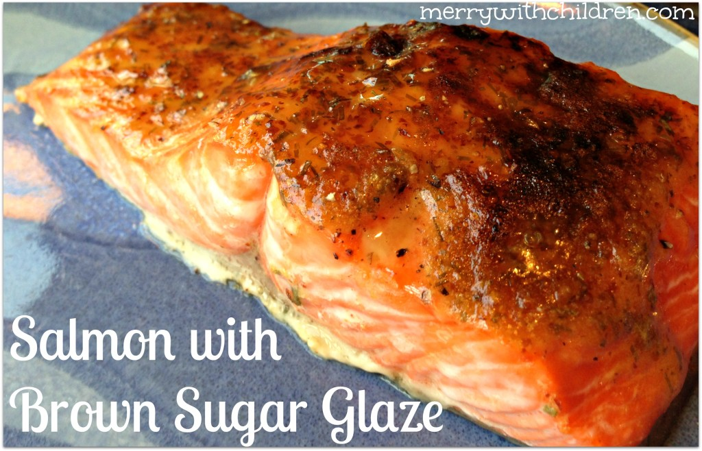 Salmon with Brown Sugar Glaze - Merry About Town