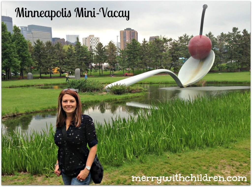 Minneapolis Mini-Vacay