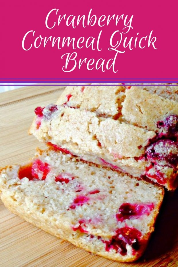 Cranberry Cornmeal Quick Bread. Perfect with a cup of tea or coffee!
