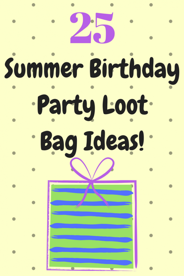 25 Summer Birthday Party Loot Bag Ideas