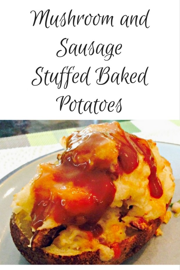 Mushroom and Sausage Stuffed Baked Potatoes