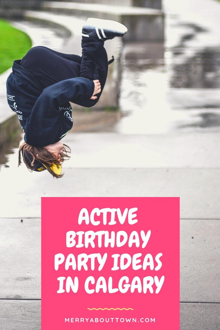 Active Birthday Party Ideas in Calgary