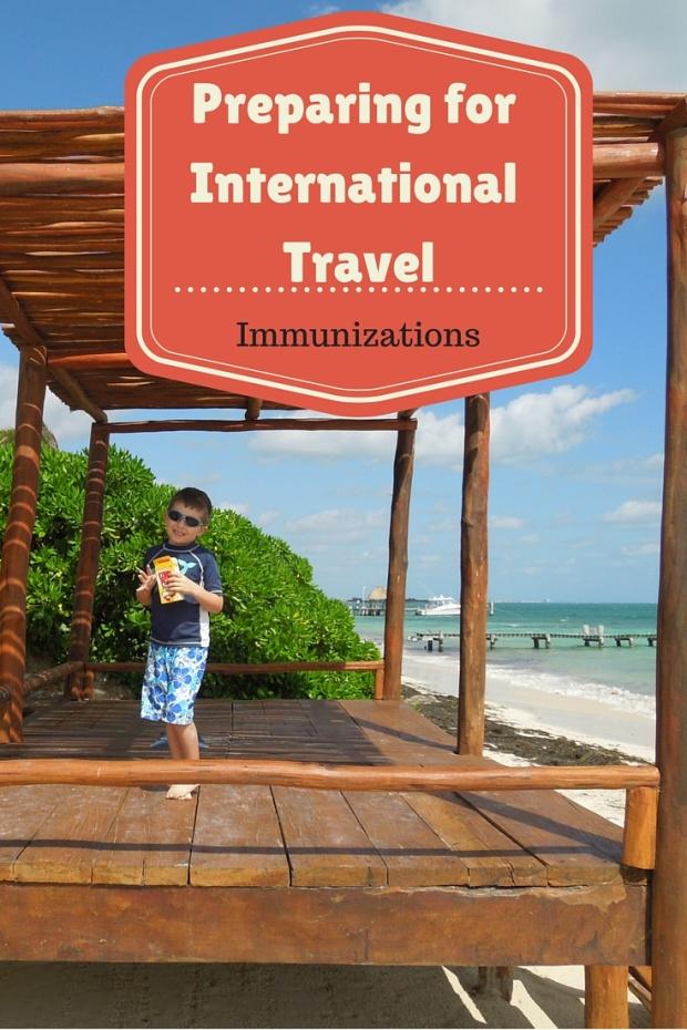 Preparing for International Travel