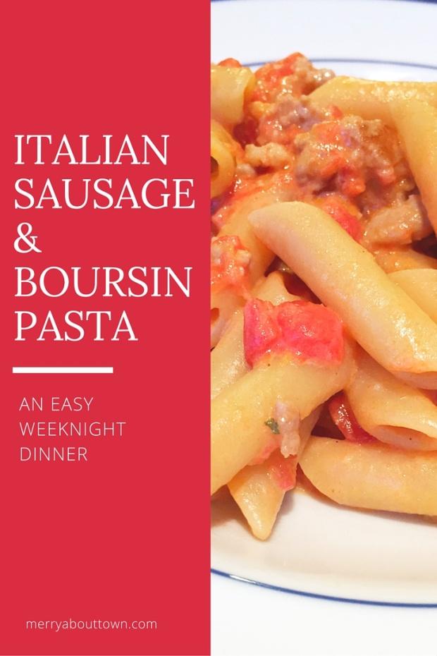 Italian Sausage& BoursinPasta