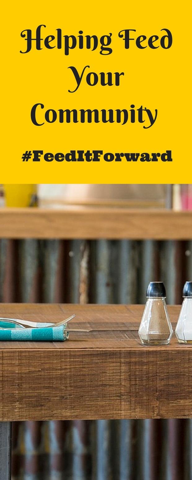 Helping Feed Your Community #FeedItForward