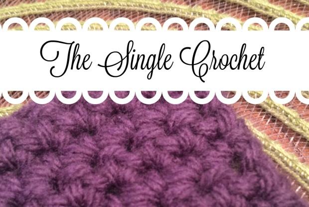 The Single Crochet
