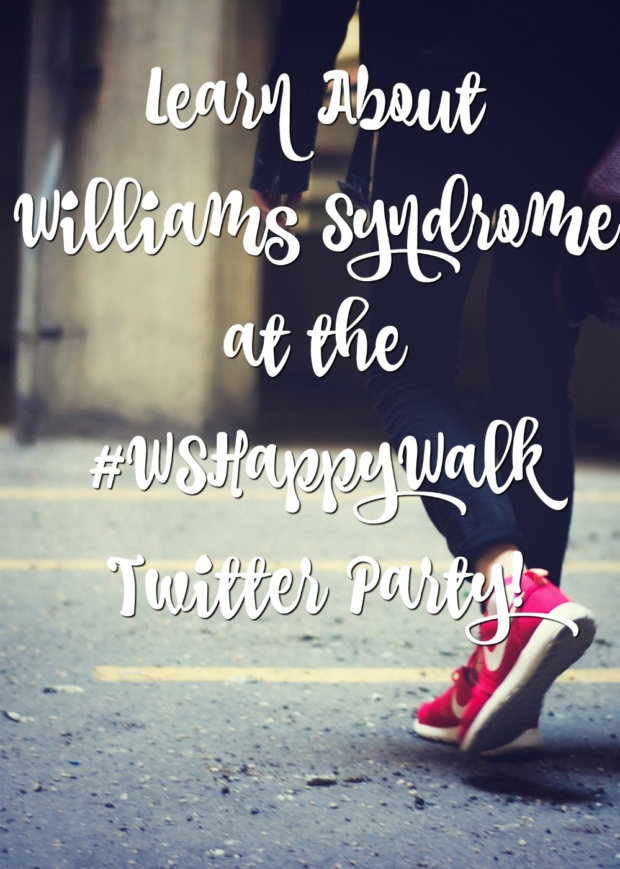 Learn About Williams Syndrome at the #WSHappyWalk Twitter Party