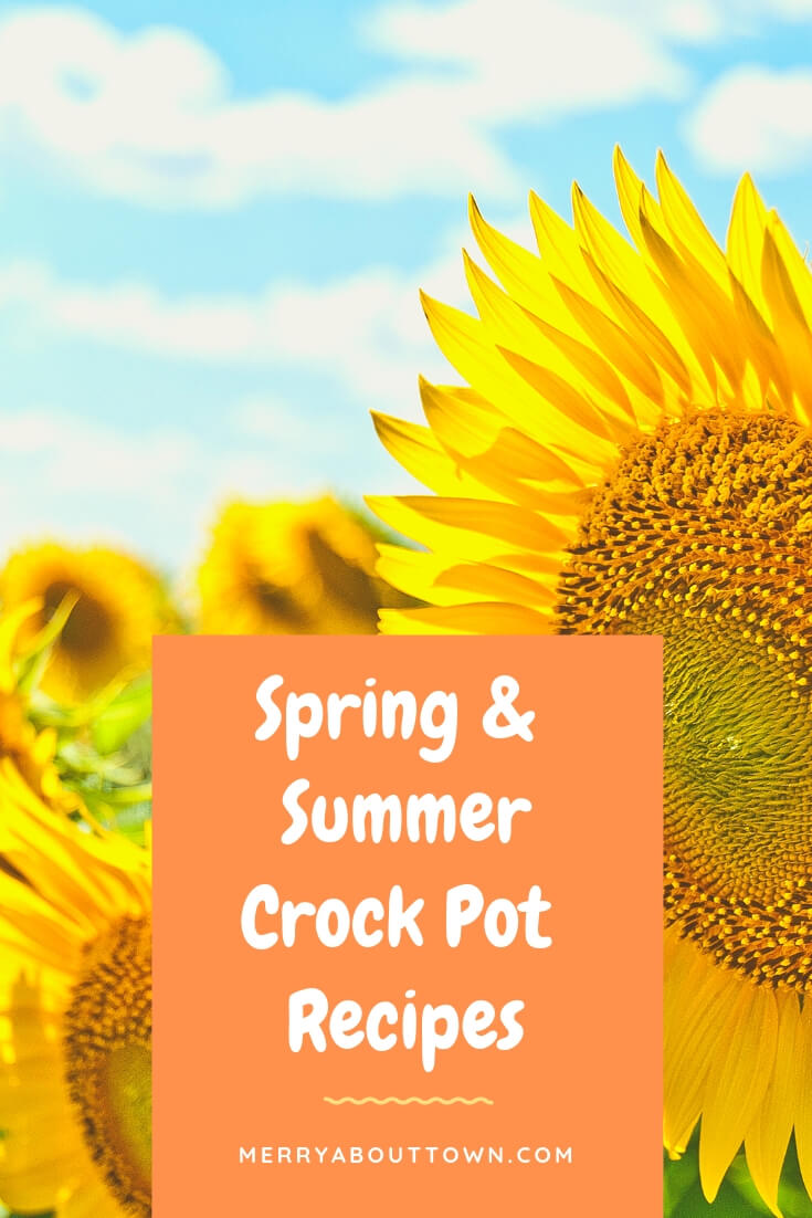 Spring & Summer Crock Pot Recipes