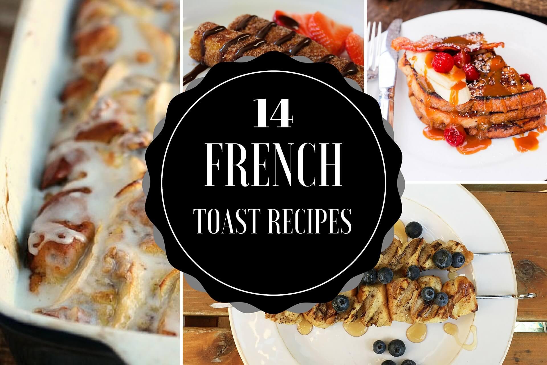 14 French Toast Recipes