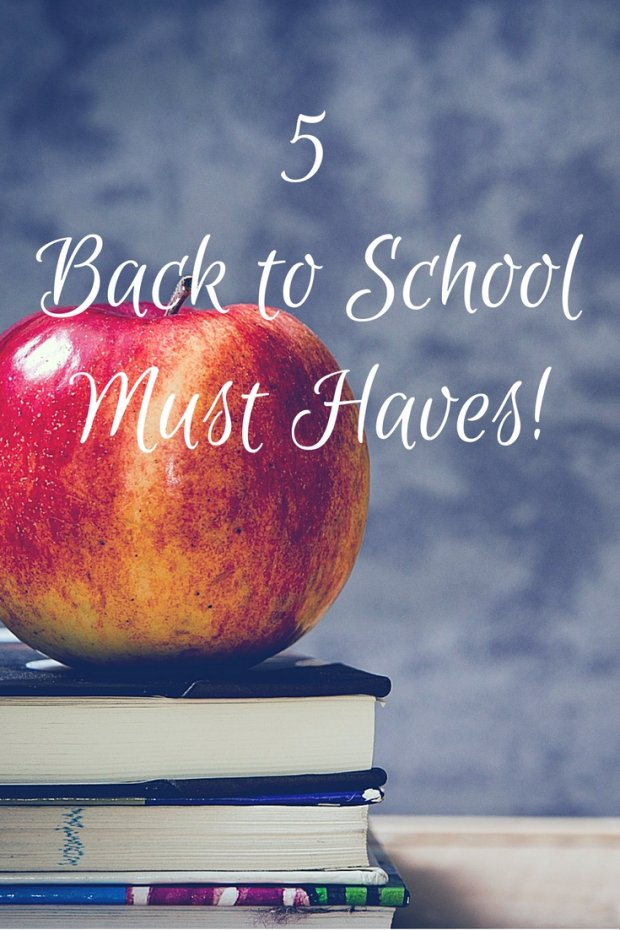 back-to-schoolmust-haves