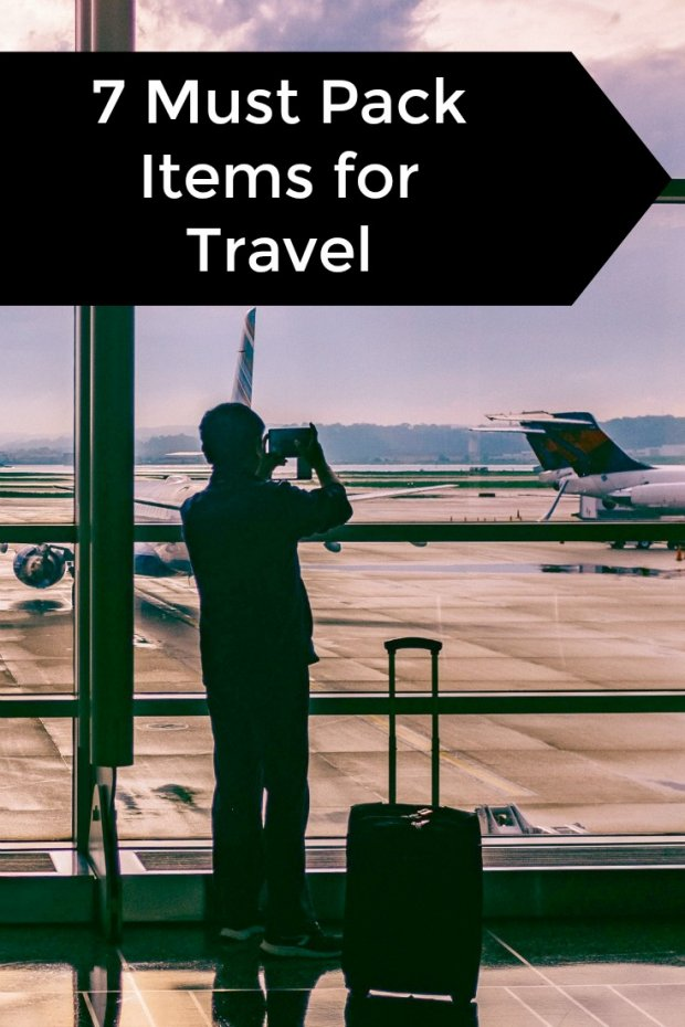 7 Must Pack Items for Travel