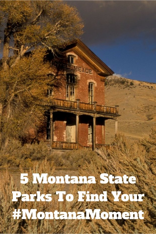 5 Montana State Parks To Find Your #MontanaMoment
