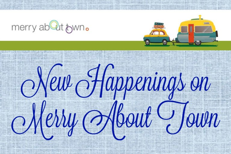 New Happenings on Merry About Town