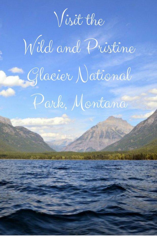 Wild and Pristine Glacier National Park