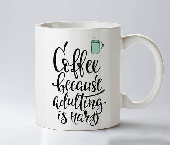 Adulting is hard mug