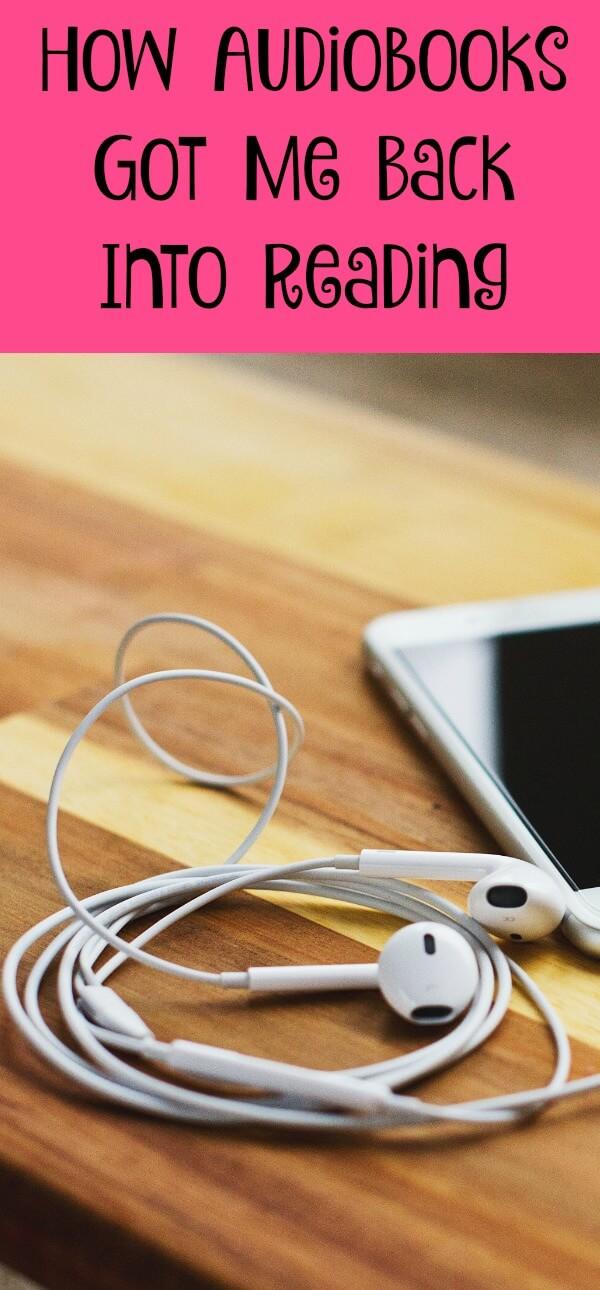 How Audiobooks Got Me Back Into Reading