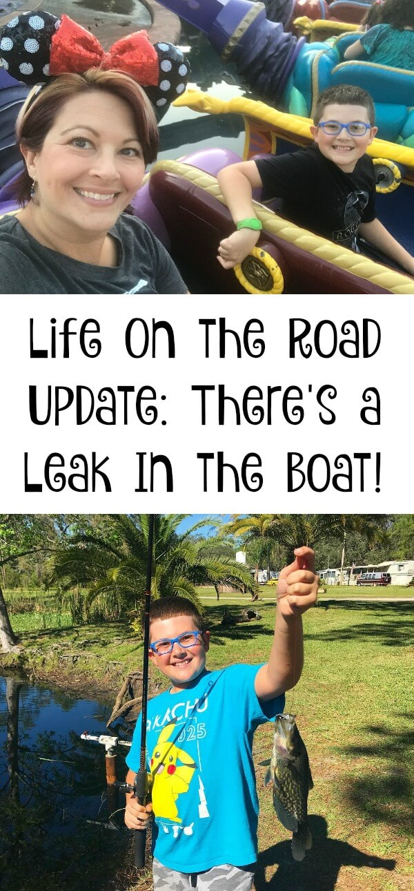 Life On the Road Update There's a Leak In the Boat!