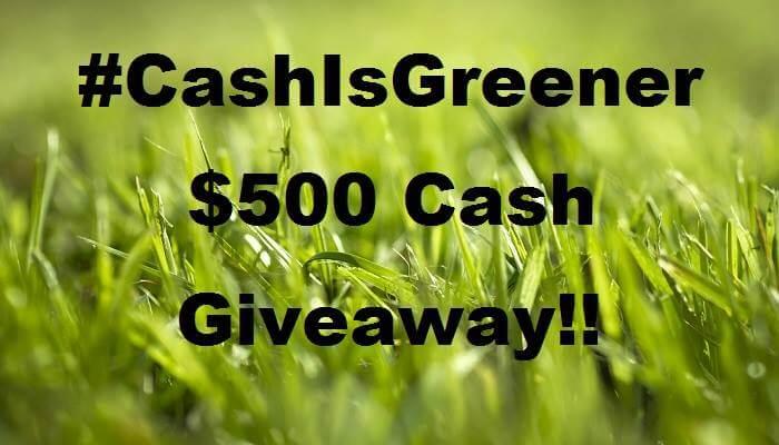 Enter the #CashIsGreener $500 Cash Giveaway! World Wide ends June 10