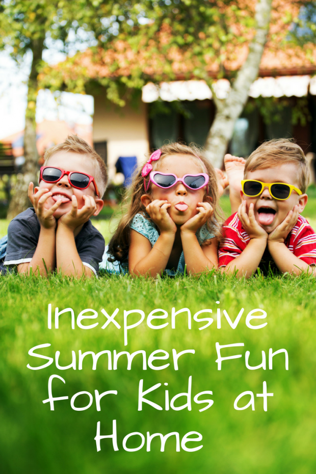 Inexpensive Summer Fun at Home for Kids