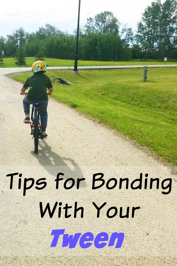 Tips for Bonding with your Tween