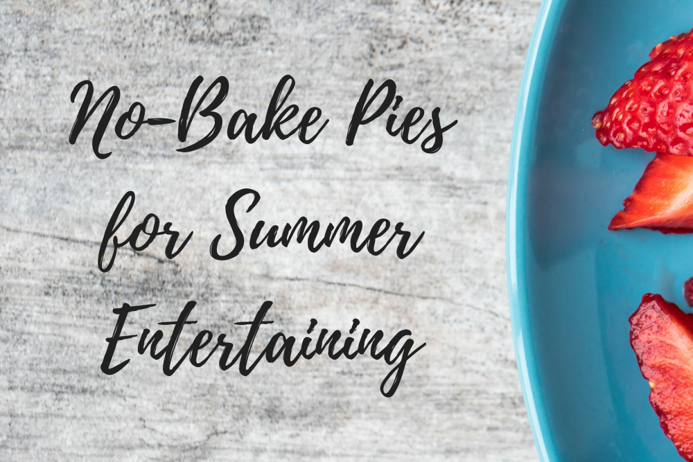 No-Bake Pies for Summer Entertaining