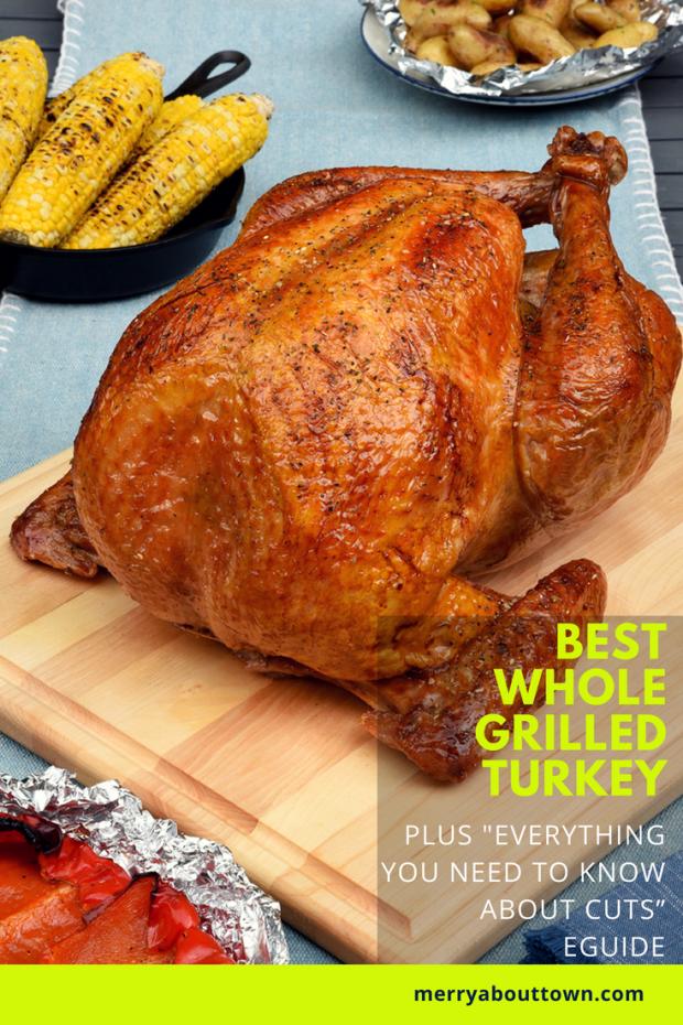 Best Whole Grilled Turkey