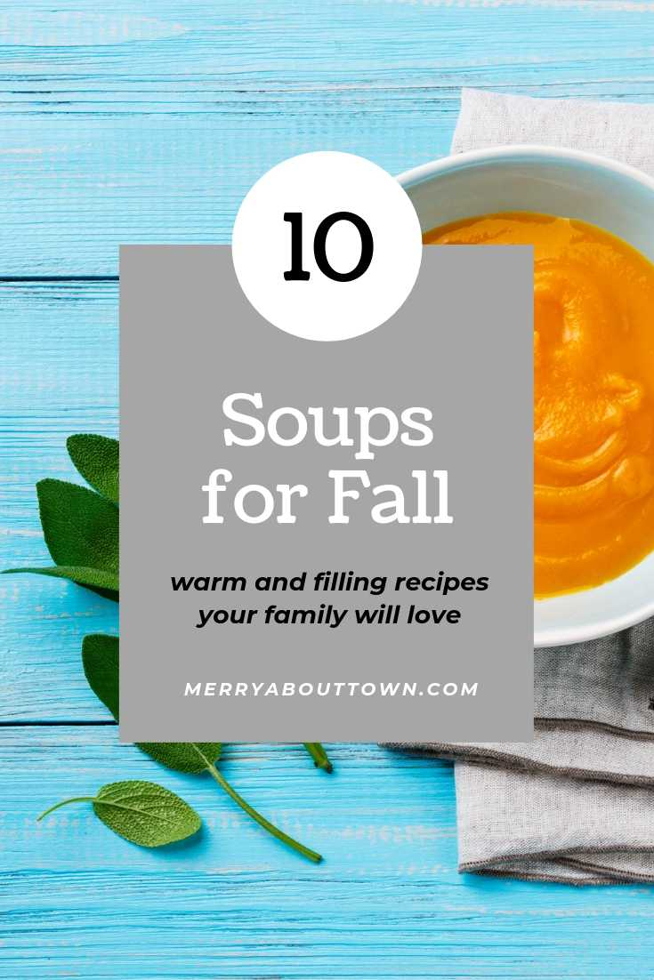10 Soups for Fall