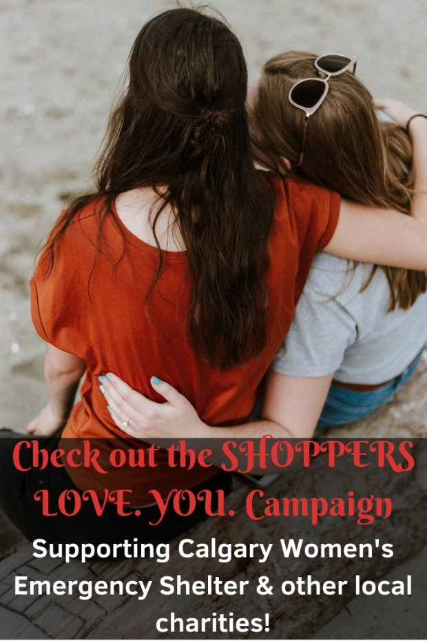 SHOPPERS. LOVE. YOU. - Supporting Calgary Women's Emergency Shelter (2)
