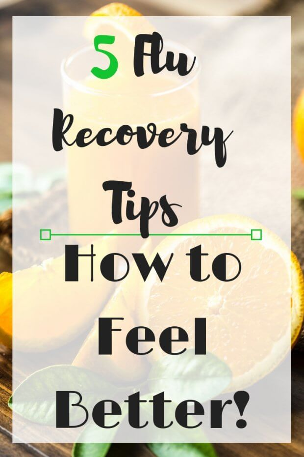 5 Flu Recovery Tips_ How to Feel Better!Add heading1