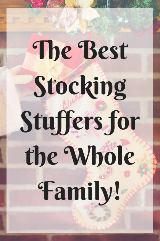 The Best Stocking Stuffers for the Whole Family!
