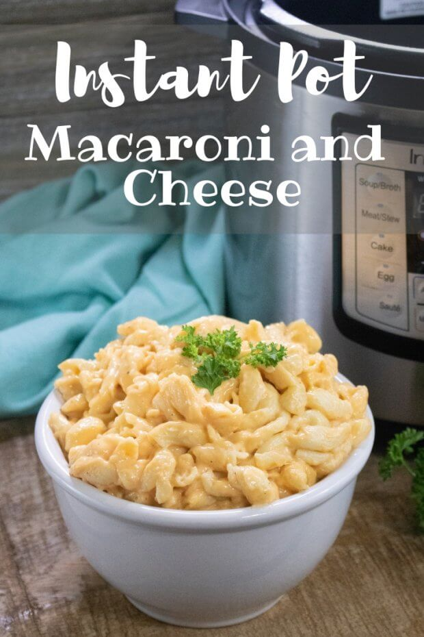 Instant Pot Macaroni and Cheese for a delicious family dinner