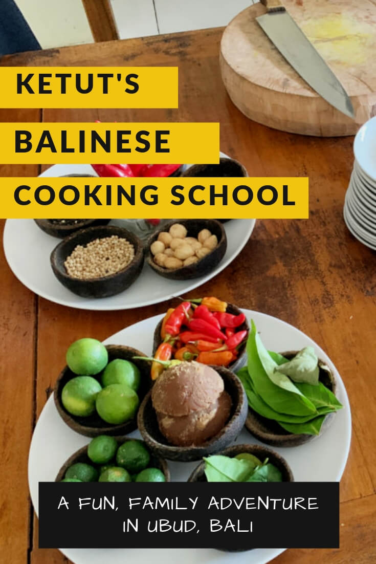 Our fun family adventure learning all about Balinese cuisine at Ketut's Bali Cooking Class in Ubud.