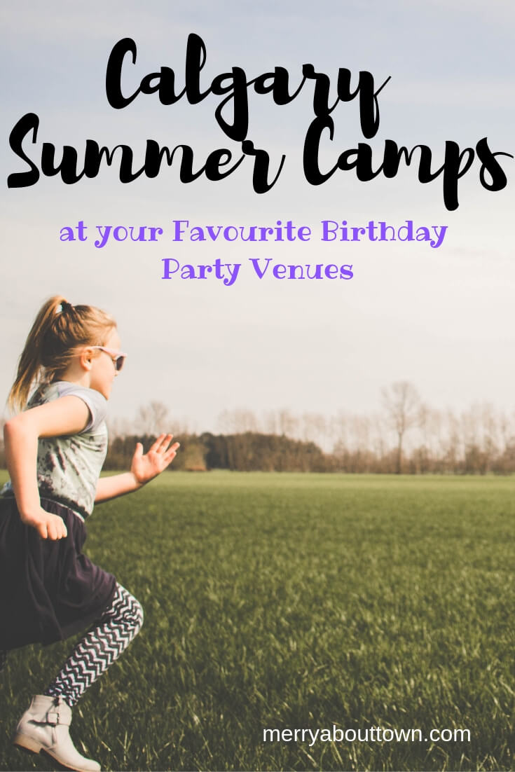 Calgary Summer Camps Offered by Birthday Party Venues