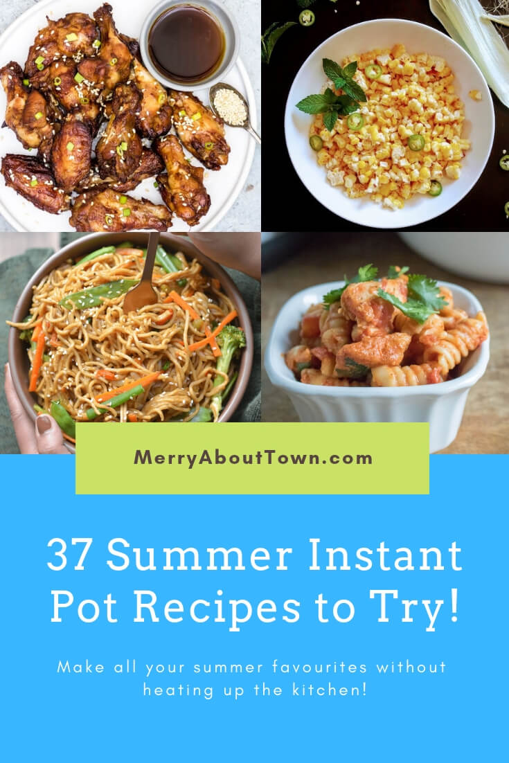 37 ISummer nstant Pot Recipes to Try