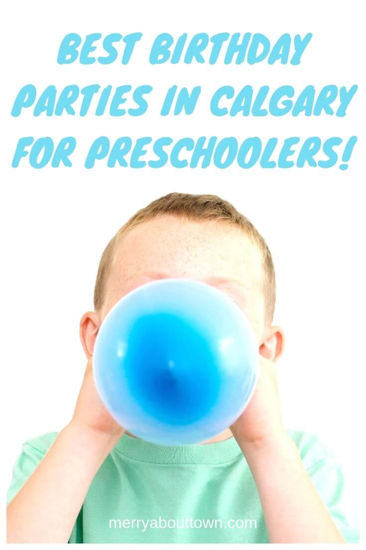 best preschool birthday parties in Calgary