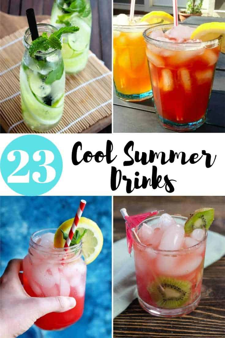 23 Cool Summer Drinks that are perfect for entertaining.