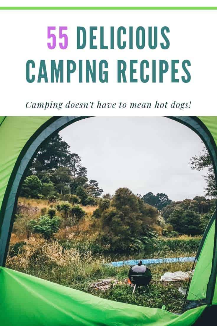 55 Easy Camping Food Recipes to try