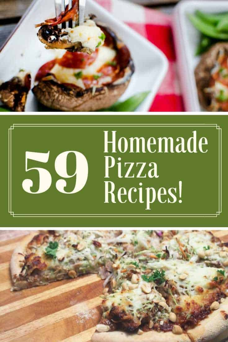 59 Homemade Pizza Recipes