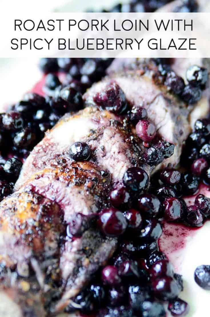 Roast Pork Loin with Spicy Blueberry Glaze