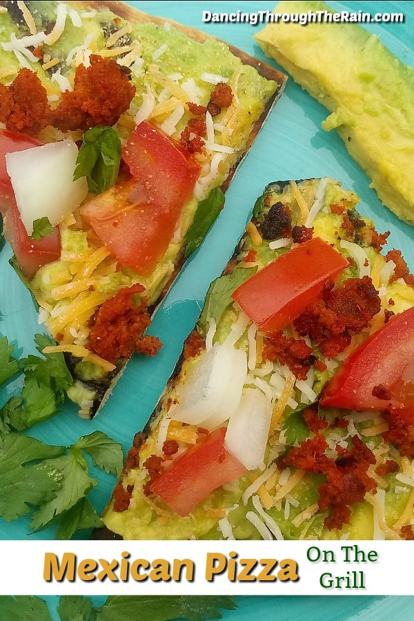 Mexican Pizza On The Grill