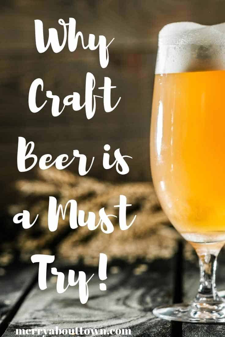 Why Craft Beer is a Must Try!