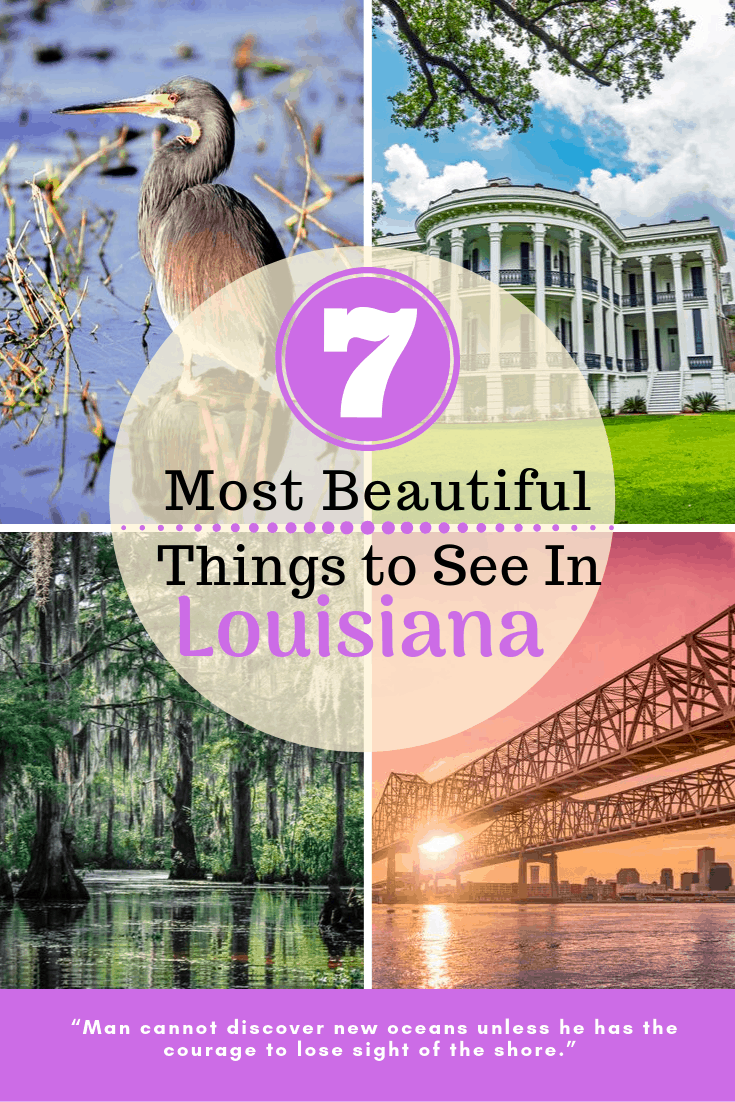 7 Most Beautiful Things To See In Louisiana