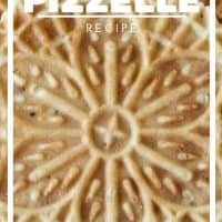 Anise Pizzelle Recipe