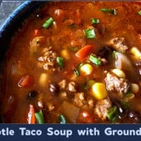 Easy Chipotle Taco Soup with Ground Beef
