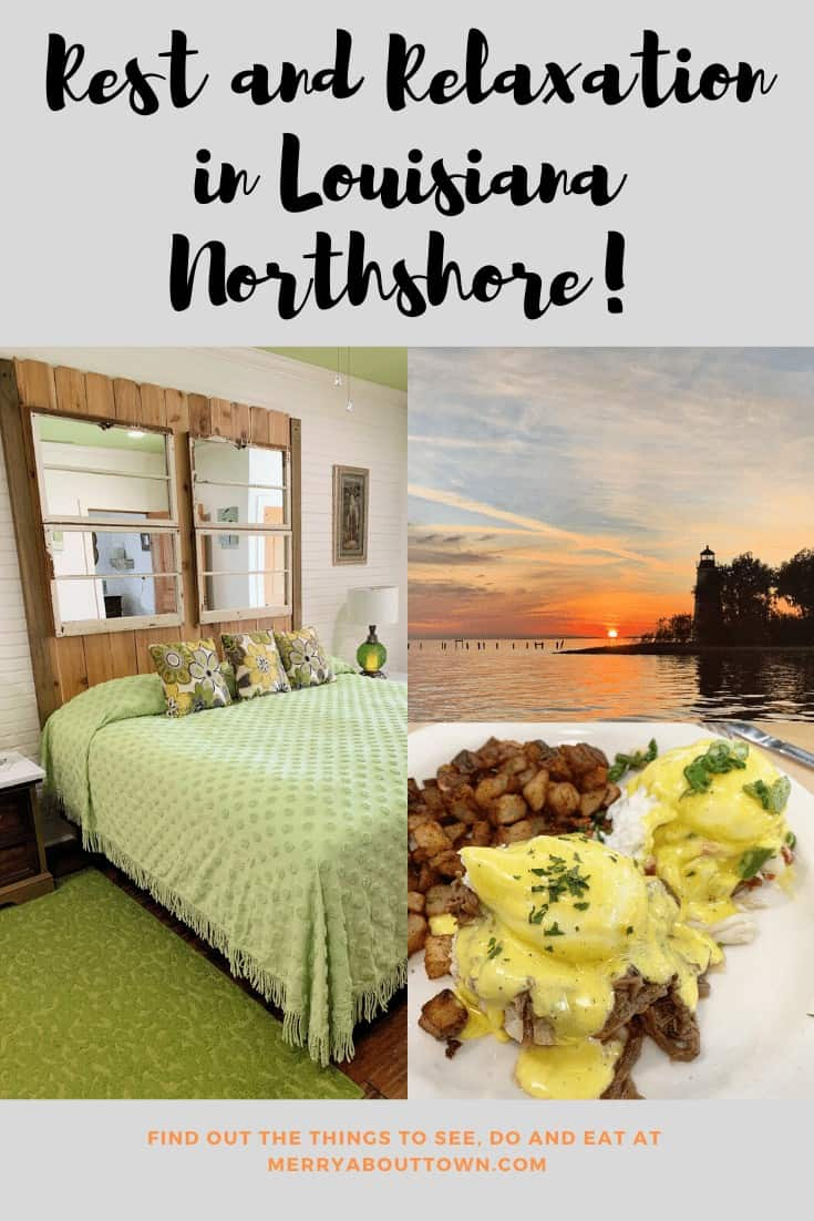 Rest and Relaxation in Louisiana Northshore