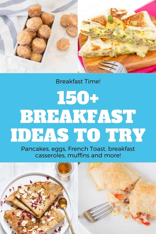 150+ Breakfast Ideas to Try