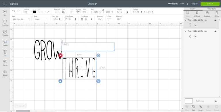 Adding the word THRIVE to Cricut Design Space.
